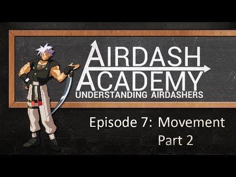 Airdash Academy ep.07 - Movement Part 2
