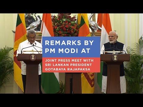 Remarks by PM Modi at joint press meet with Sri Lankan President Gotabaya Rajapaksa