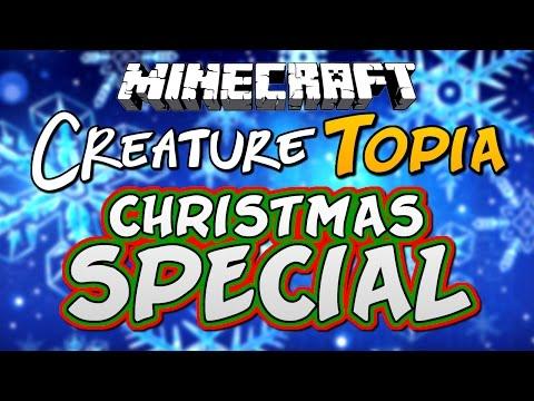 CHRISTMAS SPECIAL - Minecraft: CreatureTopia