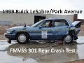 1992-1999 Buick LeSabre/Pontiac Bonneville FMVSS 301 Rear Crash Test (50 Mph - Fuel Leak)