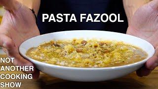 PASTA E FAGIOLI...the Italian way