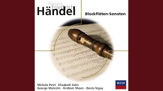 Handel: Recorder Sonata in A minor, Op.1, No.4, HWV 362 - 1. Larghetto (Adagio)