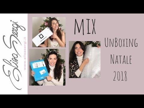 Mix UnBoxing Natale 2018 - Elisa Sergi