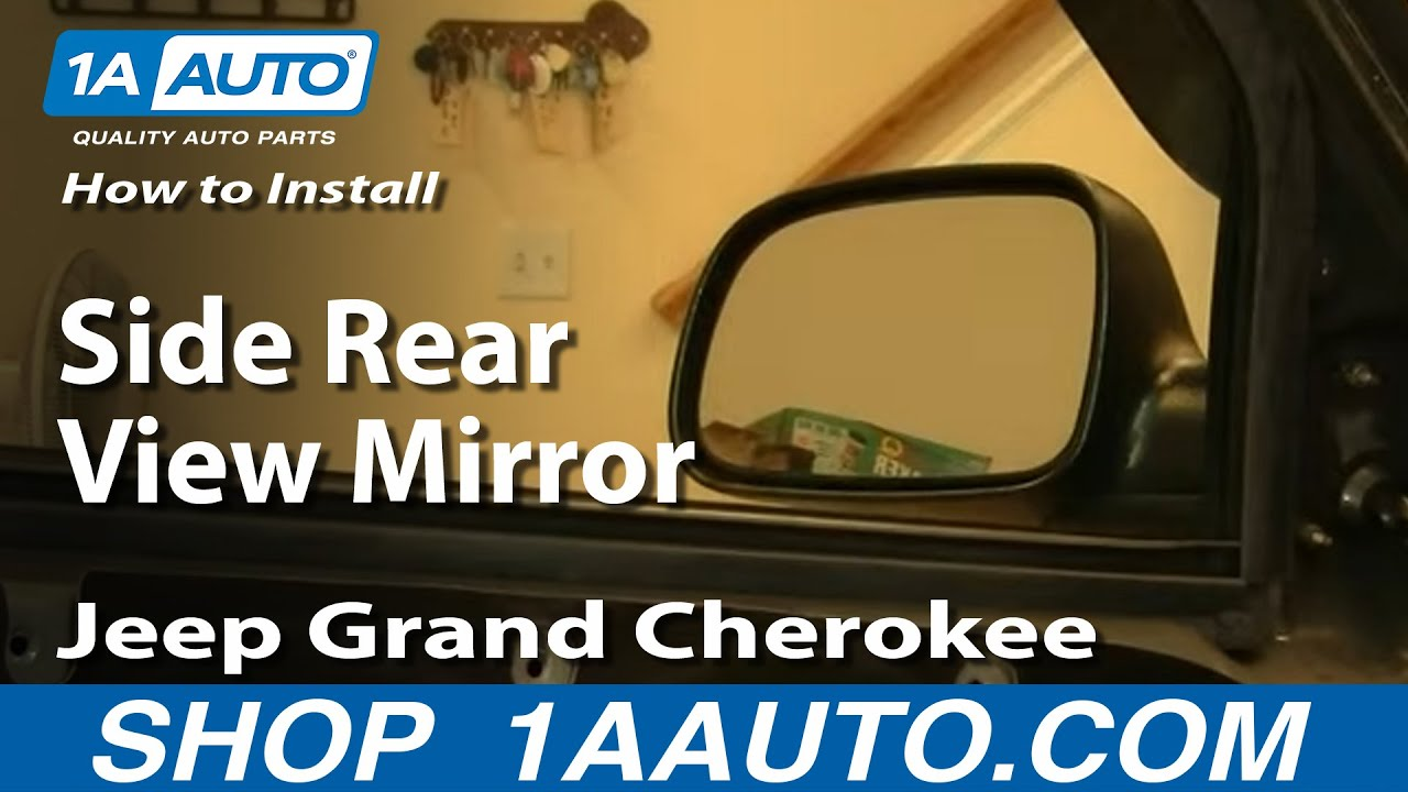 how to install replace side rear view mirror jeep grand cherokee 99 jeep cherokee fuel pump how to install replace side rear view mirror jeep grand cherokee 99 04 1aauto com youtube