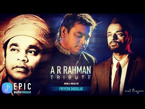 A R Rahman Tribute by Priyesh Dhoolab