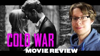 Cold War (2018) - Movie Review
