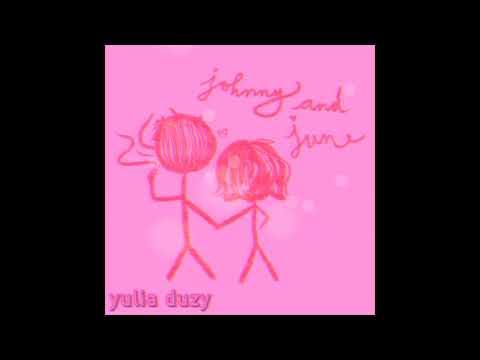 Yulia Duzy Johnny And June