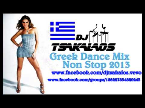 Greek Dance Mix Non Stop 2013 by DjTsakalos / NonStopGreekMusic