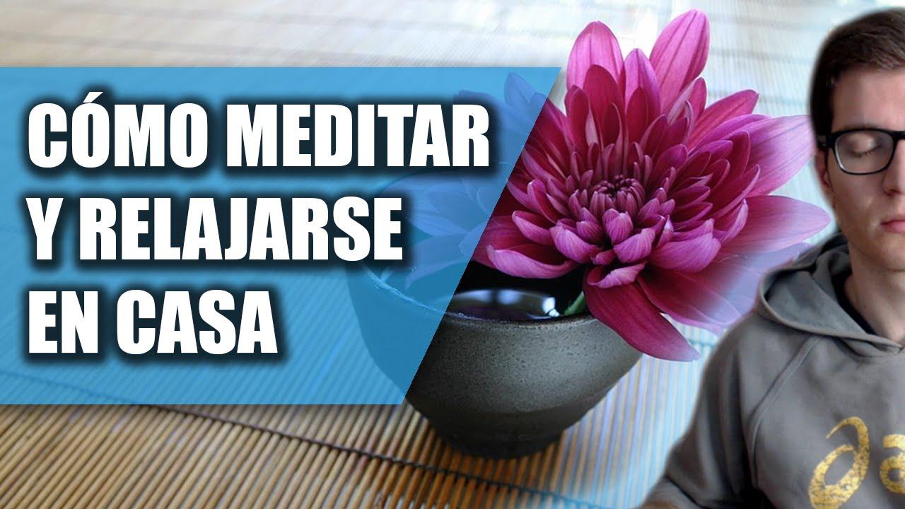 C mo meditar en casa y relajarse en 5 minutos youtube - Meditar en casa ...