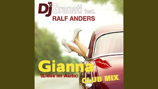 Gianna (Liebe im Auto) Club Mix (feat. Ralf Anders)