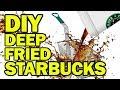 DIY Deep Fried Starbucks - Man Vs Fryer
