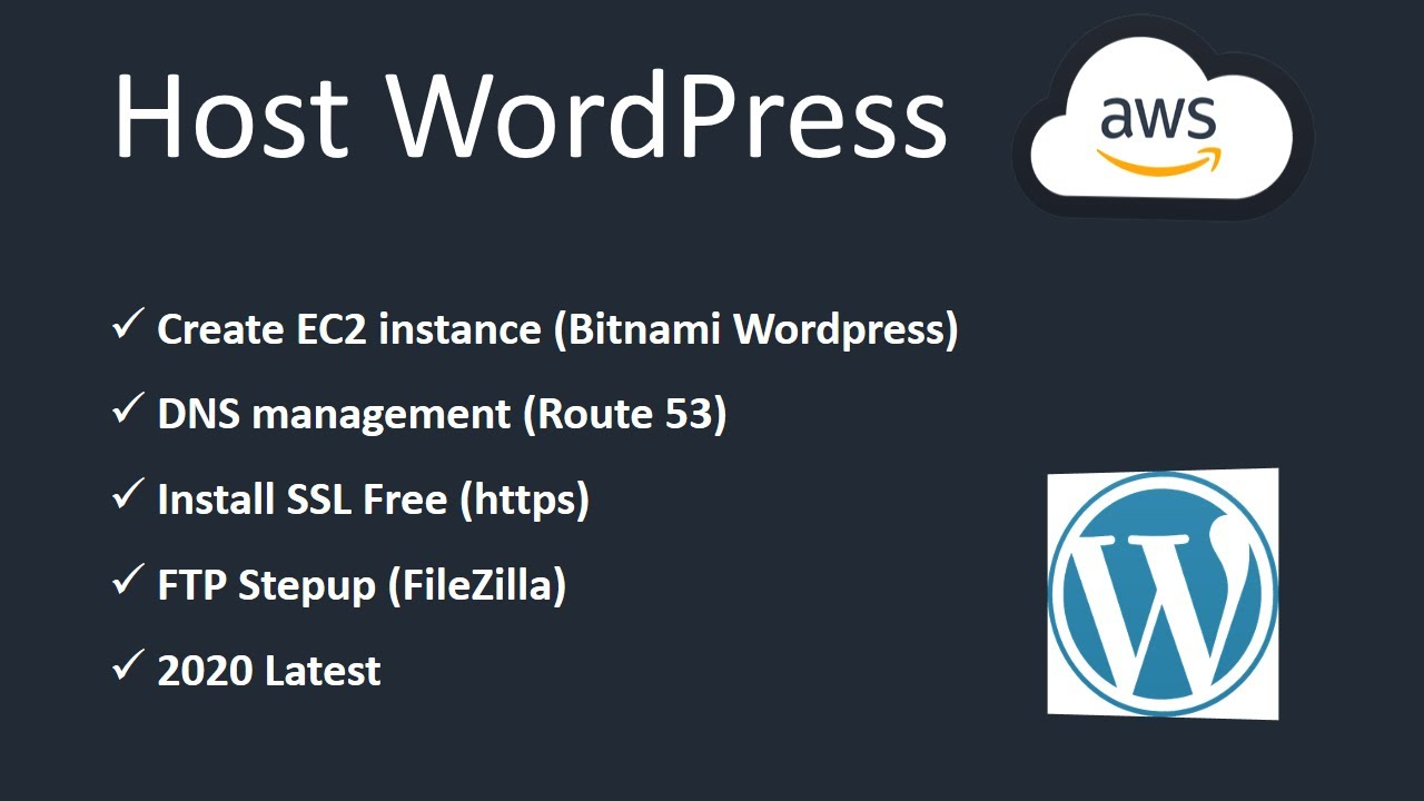 Host WordPress on AWS | 2020 | Free SSL, DNS(Route 53) | FTP Setup
