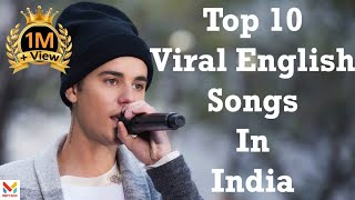 Top 10 Viral English Songs in India