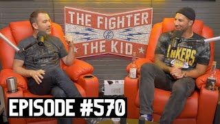 The Fighter and The Kid - Episode 570