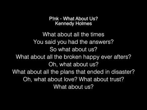 Kennedy Holmes - What About Us Lyrics (P!nk) The Voice