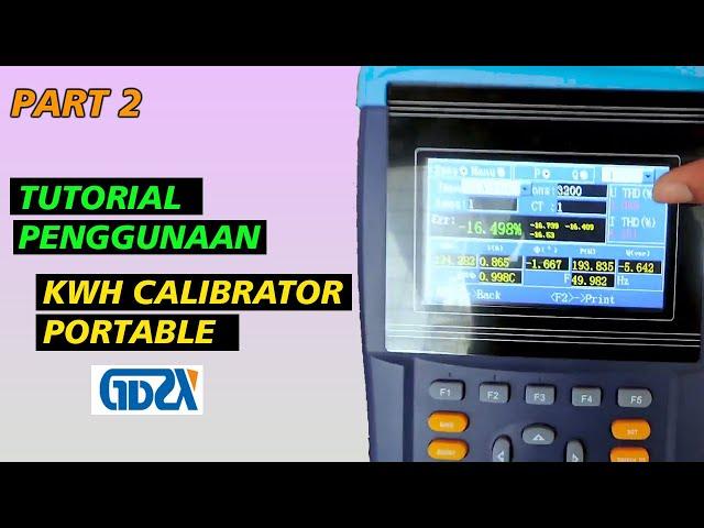 Part 2: Tutorial Penggunaan Energy Meter (KWH Meter) Calibrator Portable