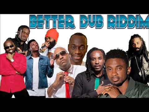 Better Dub Riddim Mix (Mixed By Dj Dallar Coin) November 2017 - [ Mr G Music ]