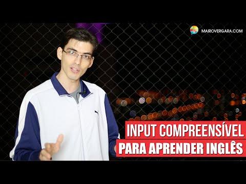 Input compreensível para aprender inglês | Mairo Vergara