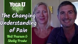 Neil Pearson and Shelly Prosko | The Changing Understanding of Pain | YogaUOnline