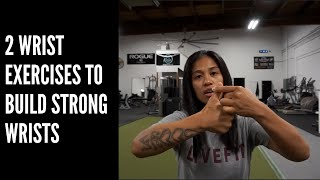 2 Wrist Exercises To Build Strong Wrists