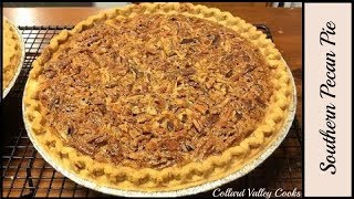 Perfect Pecan Pie everytime with Karo and flour, CVC Southern Baking