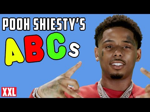 Pooh Shiesty's ABCs