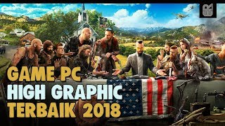 5 Game PC High Graphic Terbaik Sepanjang 2018
