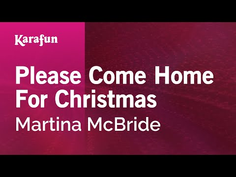 Karaoke Please Come Home For Christmas - Martina McBride *