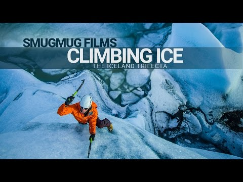 Climbing Ice - The Iceland Trifecta