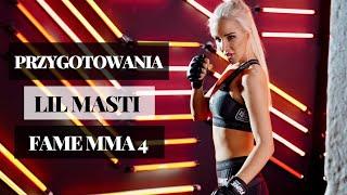 FAME MMA 4: Moje przygotowania