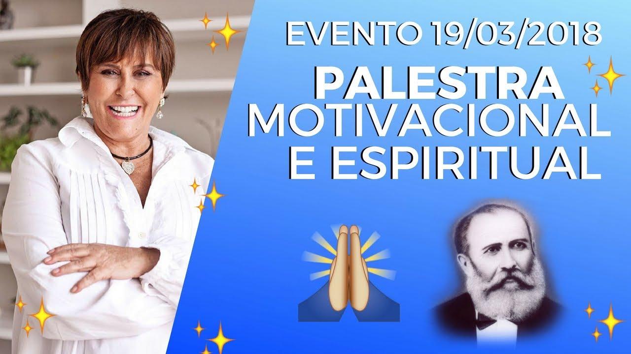 Palestra Motivacional Espiritual 19 03 2018