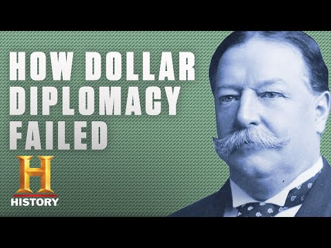 Here's Why President Taft's Dollar Diplomacy Was a Failure | History