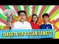 Duo Budjang   Jakarta Siap Asian Games