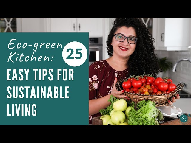 Eco Friendly Kitchen: 25 Easy Tips For Sustainable Living