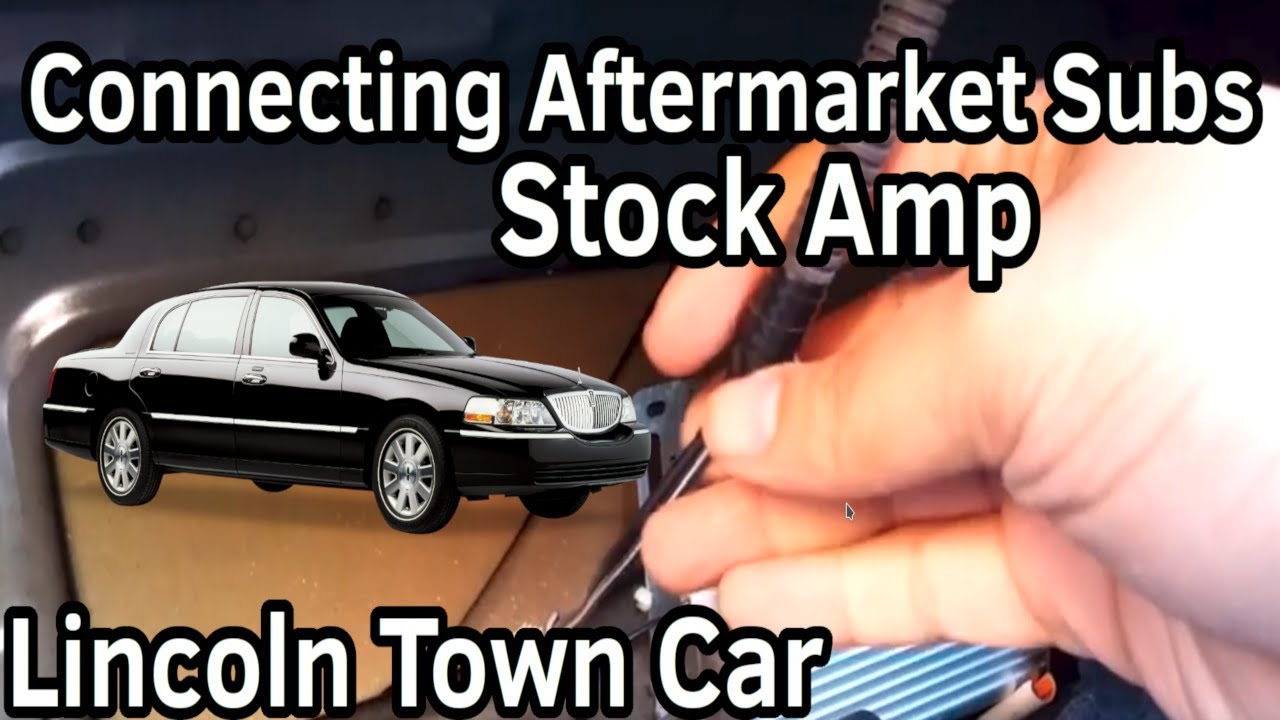 small resolution of  engine diagram connecting aftermarket subwoofers to the stock amp in a lincoln town on 1990 lincoln town car