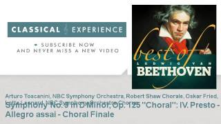 "Ludwig van Beethoven : Symphony No. 9 in D Minor, Op. 125 ""Choral"": IV. Presto - Allegro assai - Cho"