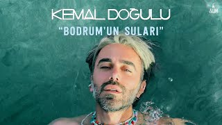 Kemal Doğulu - Bodrumun Suları
