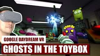 Possessed Toys in VR! Ghosts In The Toybox for Daydream VR Hands-On Review - Gameplay Video