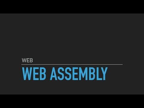 Introduction to Web Assembly - WASM