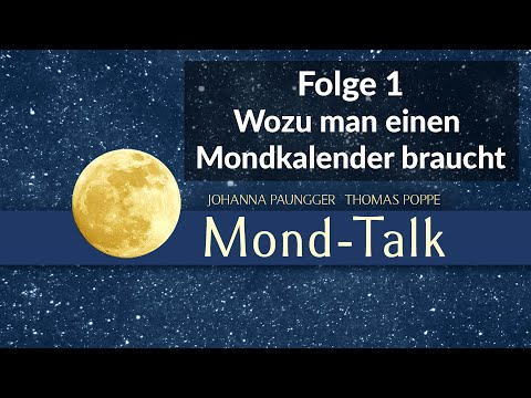 wozu-man-einen-mondkalender-braucht-|-mond-talk-folge-1-|-johanna-paungger-und-thomas-poppe