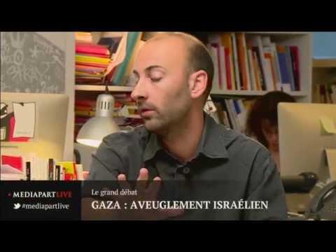 «En direct de Mediapart» : Gaza, aveuglement israélien, réalité du terrain