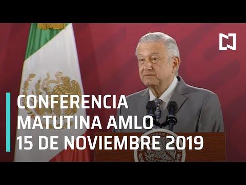 Conferencia matutina AMLO - Viernes 15 de noviembre 2019