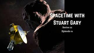 The most distant world ever visited - SpaceTime with Stuart Gary S22E01 |Astronomy Podcast