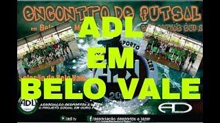 ADL EM BELO VALE (CATEGORIAS SUB-11 E SUB-13)