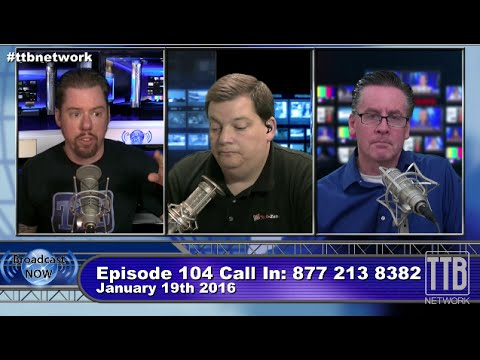 """""""Mobile Broadcasting Part 1"""" Broadcast Now Episode 104"""