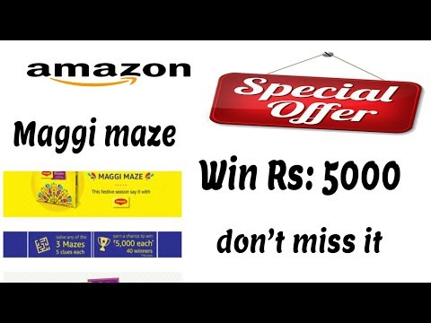OFFER EXPIRED - Answer and Win Rs 5000 - Amazon Maggi maze - amazon offers