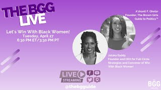 The BGG Live! Let's Win With Black Women featuring Jotaka Eaddy