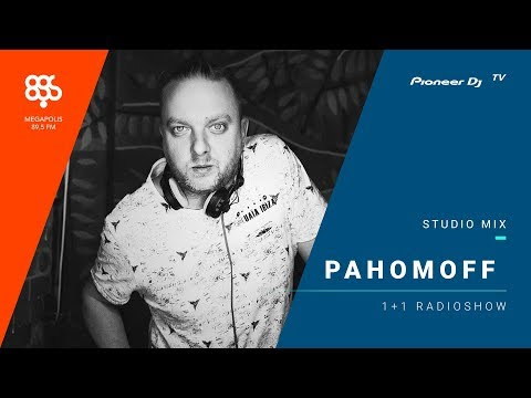 PAHOMOFF megapolis 89.5 fm /1 + 1 radioshow/ @ Pioneer DJ TV | Moscow
