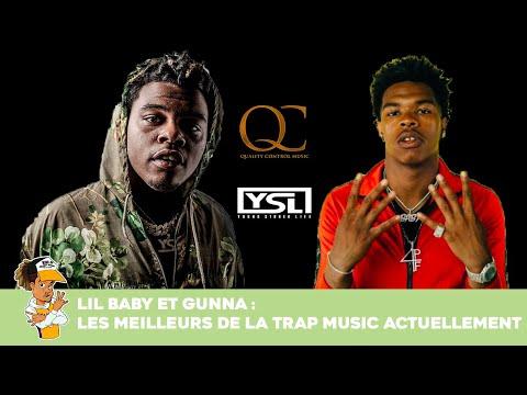 Lil Baby & Gunna les meilleurs de la Trap Music ?!