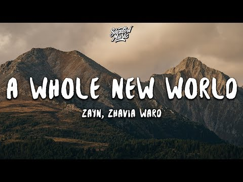 ZAYN, Zhavia Ward - A Whole New World (Lyrics) (End Title) (